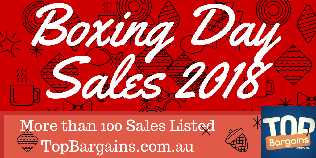 Boxing Day Sales 2019 All The Sale Deals On One Page
