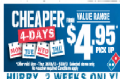 Last Week!  Domino's Pizza Cheaper for 4 days!