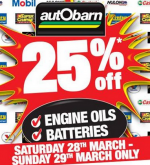 Autobarn - 25% Off Engine Oils and Batteries - Sat 28th & Sun 29th March